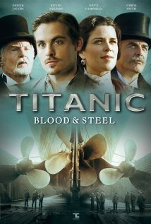 Titanic Blood and Steel